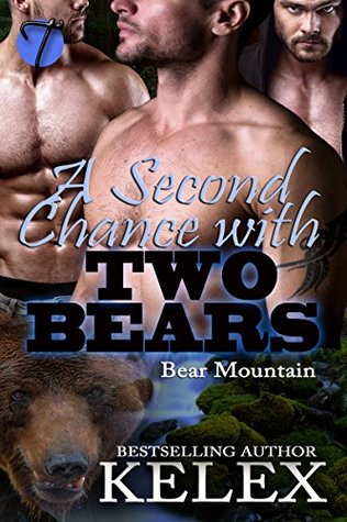 A Second Chance with Two Bears (Bear Mountain, #5)