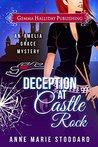 Deception at Castle Rock (Amelia Grace, #2)