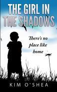 There's No Place Like Home (The Girl in the Shadows, #2)