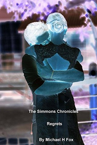 Regrets (The Simmons Chronicles)