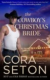 The Cowboy's Christmas Bride (Cowboys of Chance Creek, #9)