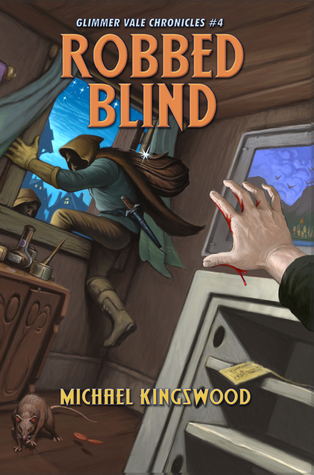 Robbed Blind Glimmer Vale Chronicles 4 By Michael Kingswood