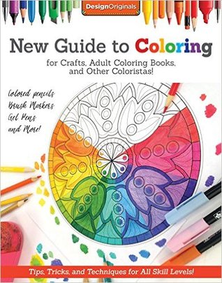 New Guide To Coloring For Crafts Adult Books And Other