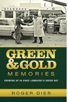 Green & Gold Memories: Growing Up in Vince Lombardi's Green Bay