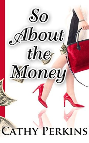 So About the Money: A Holly Price Mystery