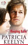 Keeping Katie (A Mother's Heart #1)