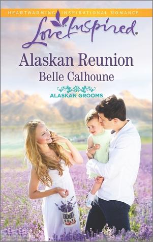 Alaskan Reunion(Alaskan Grooms 2)