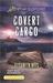Covert Cargo (Navy SEAL Defenders #3)