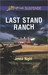Last Stand Ranch by Jenna Night