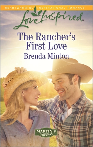 The Rancher's First Love (Martin's Crossing, #4)