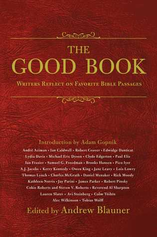 The Good Book: Writers Reflect on Favorite Bible Passages
