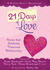 21 Days of Love: Stories Th...