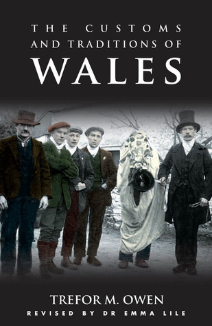 The Customs and Traditions of Wales: A Pocket Guide