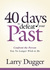 Forty Days to Defeat Your Past by Larry Dugger
