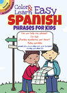 ColorLearn Easy Spanish Phrases for Kids