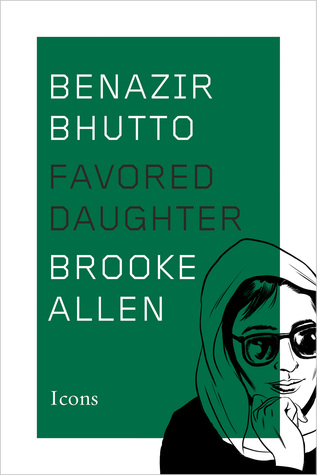 benazir-bhutto-favored-daughter