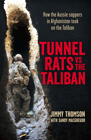 Tunnel Rats vs the Taliban: How Aussie Sappers in Afghanistan Took on the Taliban