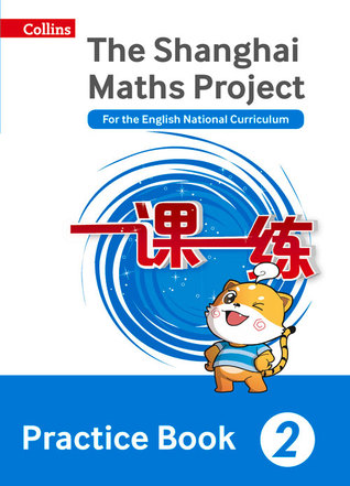 The Shanghai Maths Project Practice Book Year 2: For the English National Curriculum (Shanghai Maths) por Lianghuo Fan