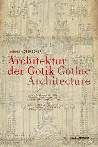Die Architektur Der Gotik / Gothic Architecture