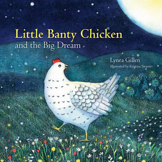 little-banty-chicken-and-the-big-dream