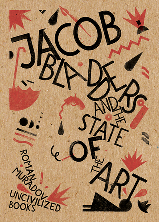 Jacob Bladders and the State of the Art