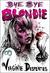 Bye Bye Blondie by Virginie Despentes