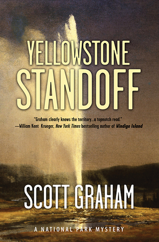 Yellowstone Standoff (National Park Mystery, #3)