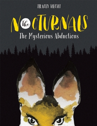 The Mysterious Abductions (The Nocturnals #1)