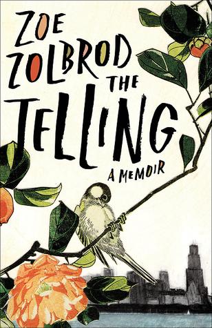 The Telling: A Memoir