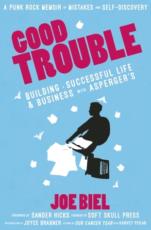 Good Trouble by Joe Biel