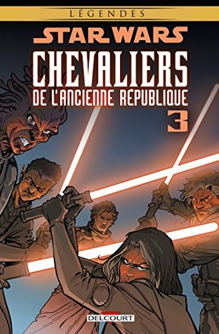 Ebook Star Wars - Chevaliers de l'Ancienne République 3 : Au coeur de la peur by John Jackson Miller PDF!
