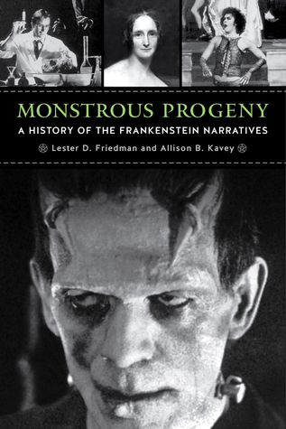monstrous-progeny-a-history-of-the-frankenstein-narratives