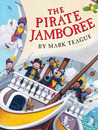 The Pirate Jamboree by Mark Teague