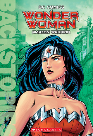 Wonder Woman: Amazon Warrior