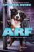 Arf by Spencer Quinn