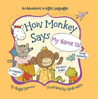 How Monkey Says My Name Is!