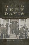 Kill Jeff Davis: ...