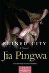 Ruined City: A Novel