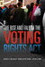 The Rise and Fall of the Voting Rights Act by Charles S. Bullock