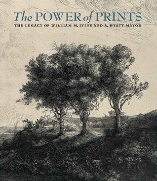 The Power of Prints: The Legacy of William M. Ivins and A. Hyatt Mayor