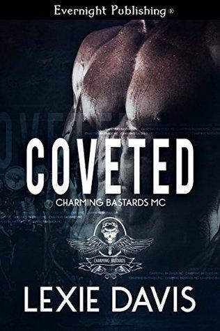 Coveted(Charming Bastards MC 2)
