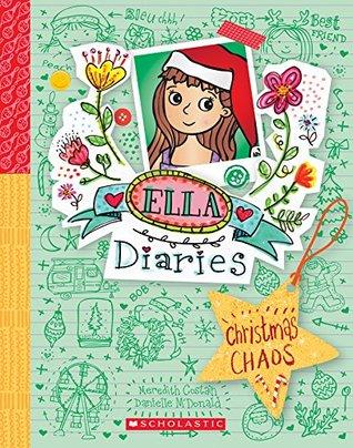 Christmas Chaos (Ella Diaries #5)