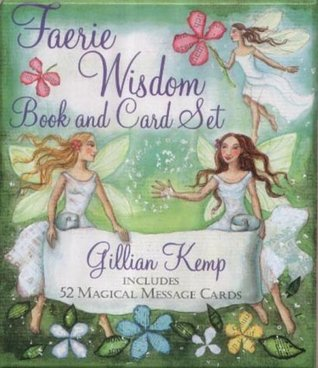 Faerie Wisdom: Book And Card Set Includes 52 Magical Message Cards