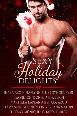 Sexy Holiday Delights By Shara Azod