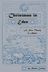 Christmas in Eden (A New Theory of Adam)