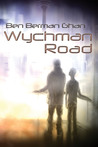 Wychman Road by Ben Berman Ghan