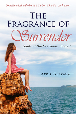 the-fragrance-of-surrender-inspirational-women-s-fiction-souls-of-the-sea-1