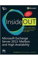 Microsoft Exchange Server 2013: Mailbox and High Availability Inside Out