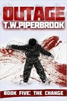 The Change by T.W. Piperbrook