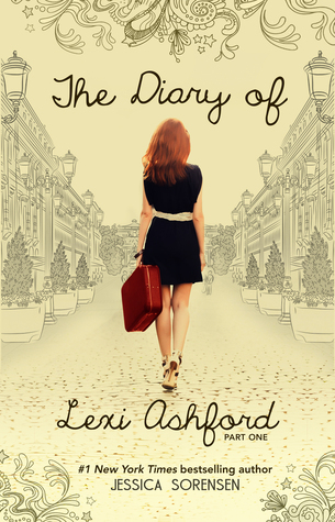 The Diary of Lexi Ashford, Part One (Lexi Ashford, #1)